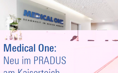 Medical One: Neu im PRADUS am Kaiserteich
