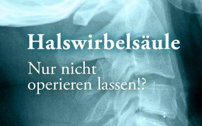"""Patientenveranstaltung am 05.07.16 in der Clinic Bel Etage """"Halswirbelsäule – Nur nicht operieren lassen!?"""""""